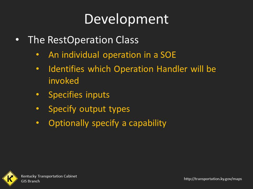 Development The RestOperation Class An individual operation in a SOE