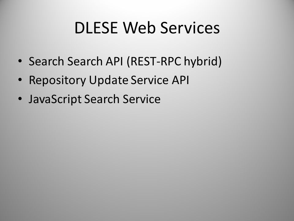 DLESE Web Services Search Search API (REST-RPC hybrid)