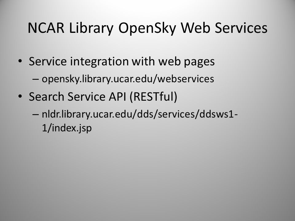 NCAR Library OpenSky Web Services