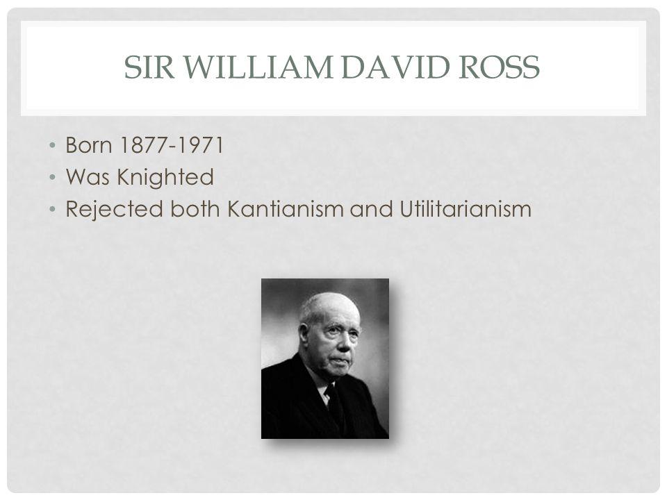Sir William David Ross Born 1877-1971 Was Knighted