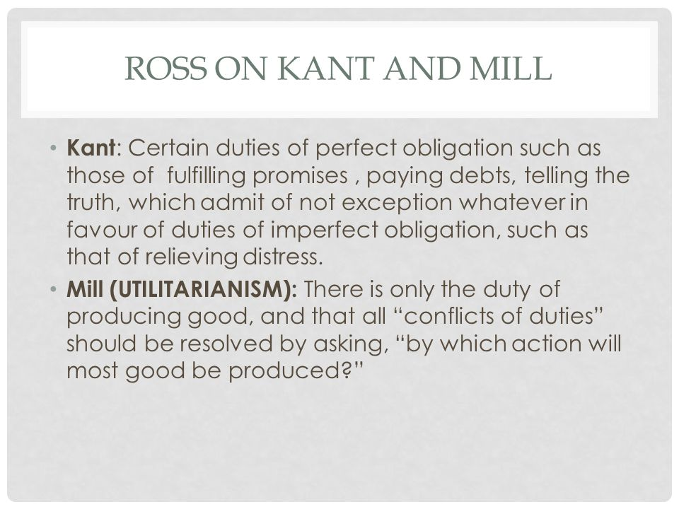 Ross on Kant and Mill