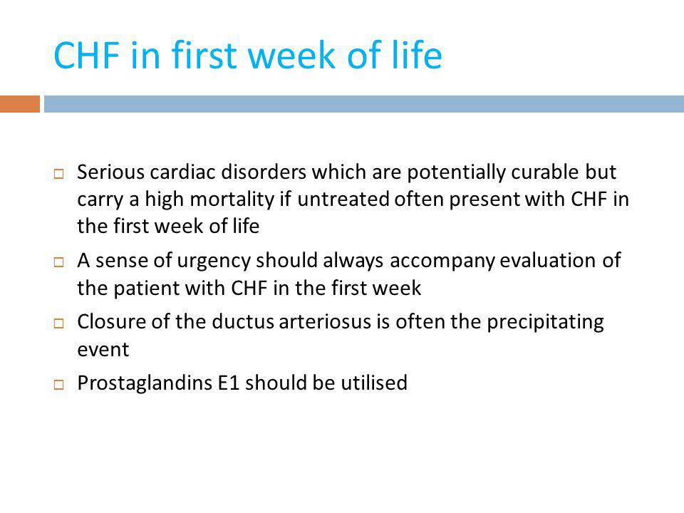CHF in first week of life