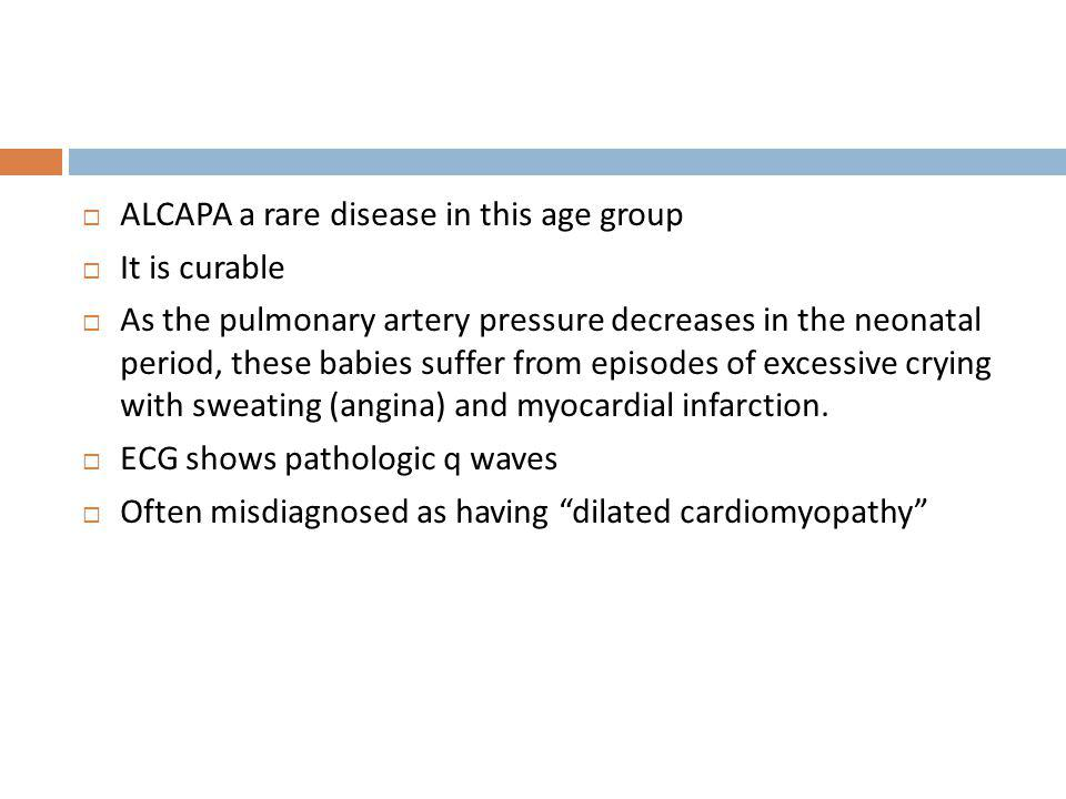 ALCAPA a rare disease in this age group