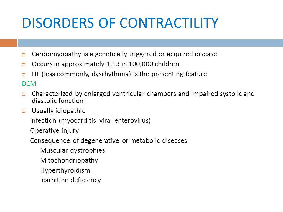 DISORDERS OF CONTRACTILITY