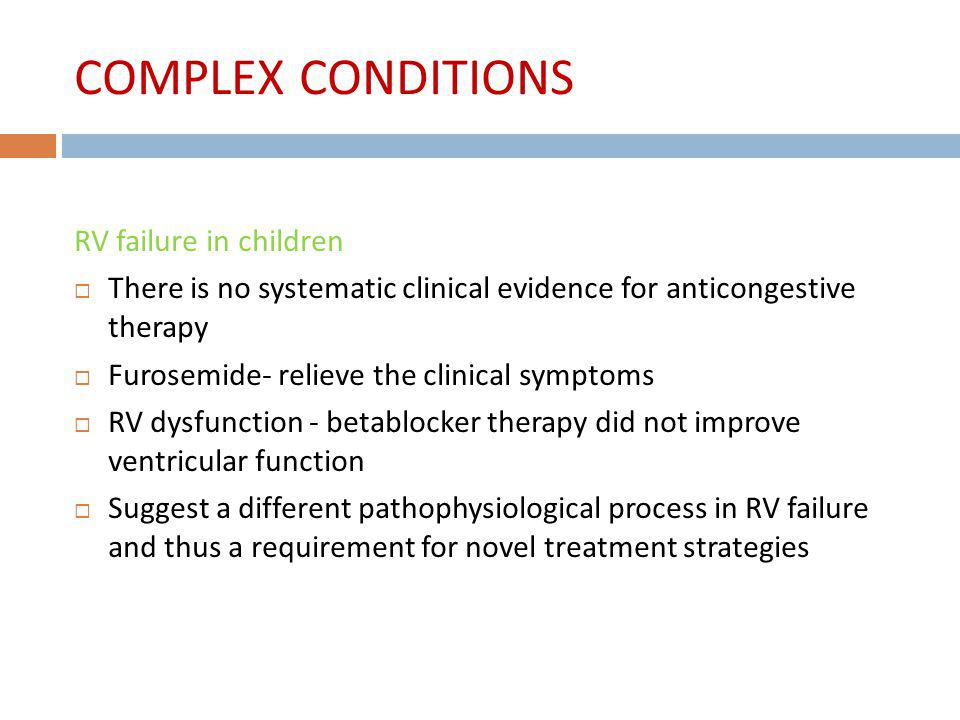 COMPLEX CONDITIONS RV failure in children