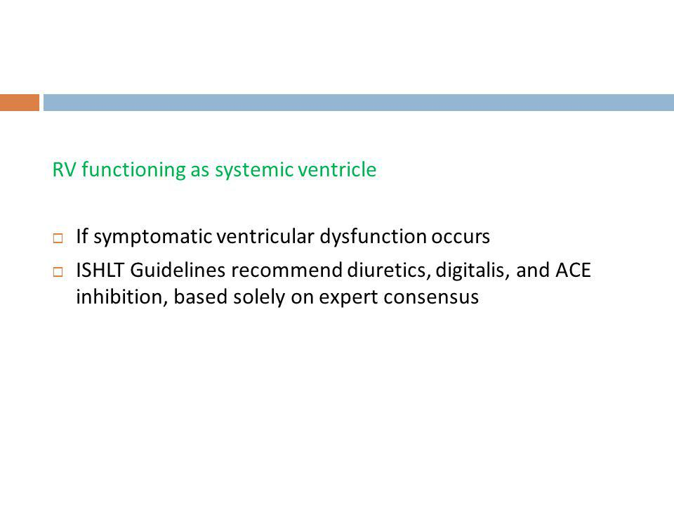 RV functioning as systemic ventricle