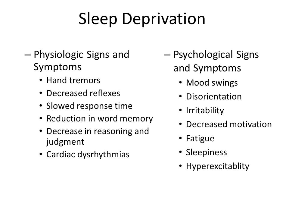 Sleep Deprivation Physiologic Signs and Symptoms