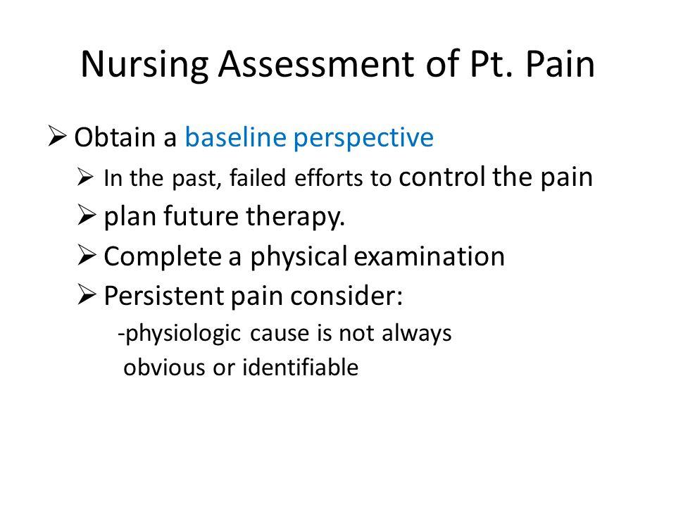 Nursing Assessment of Pt. Pain