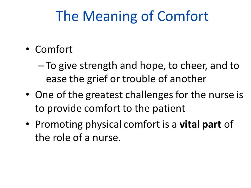 The Meaning of Comfort Comfort