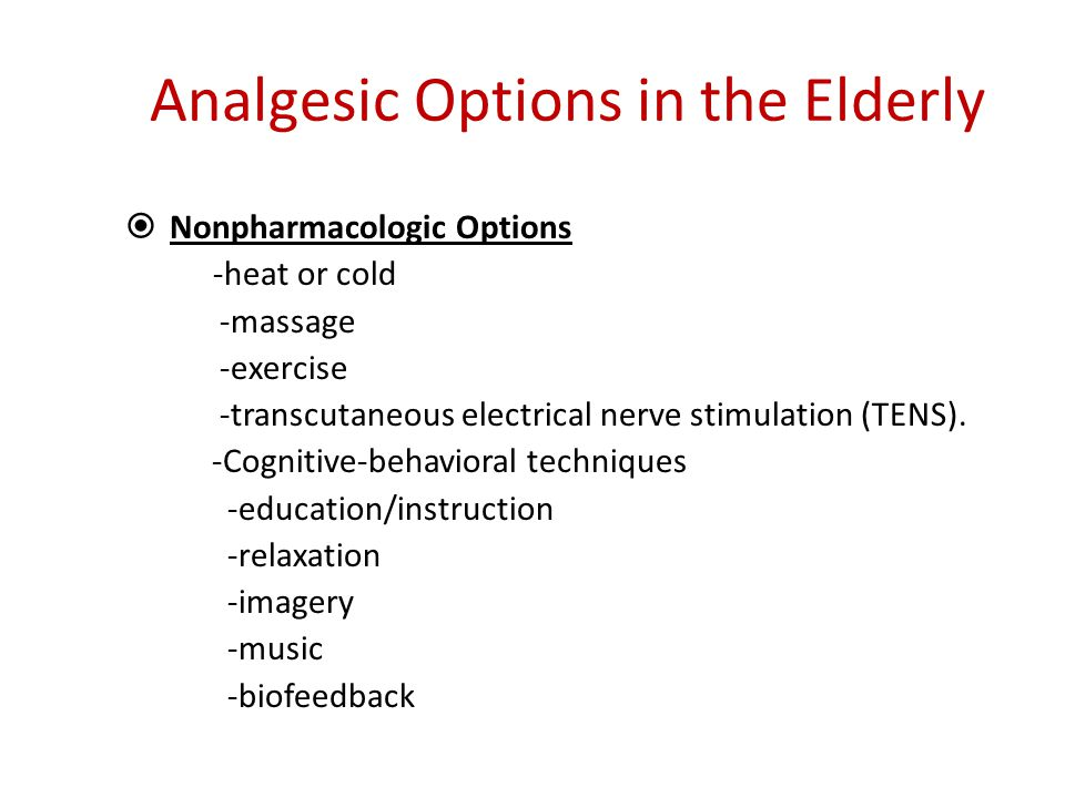 Analgesic Options in the Elderly