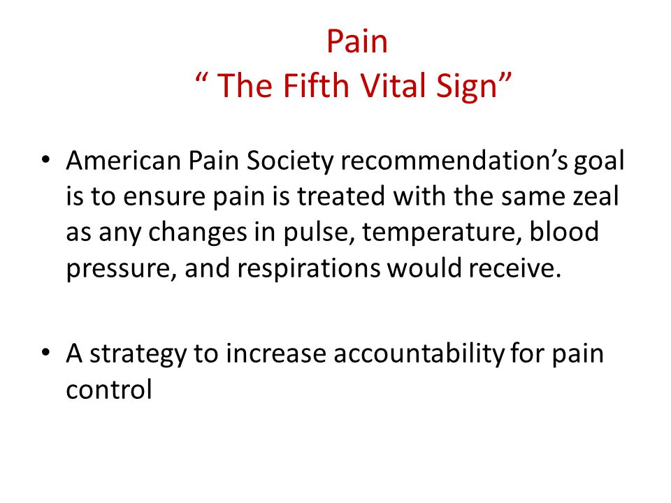 Pain The Fifth Vital Sign
