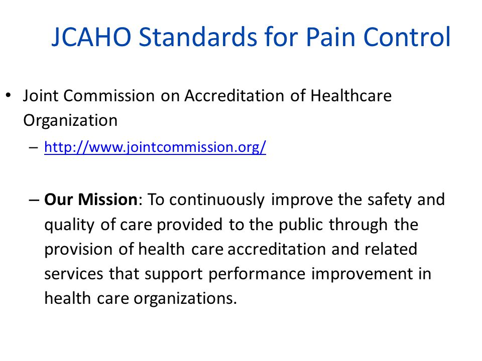 JCAHO Standards for Pain Control