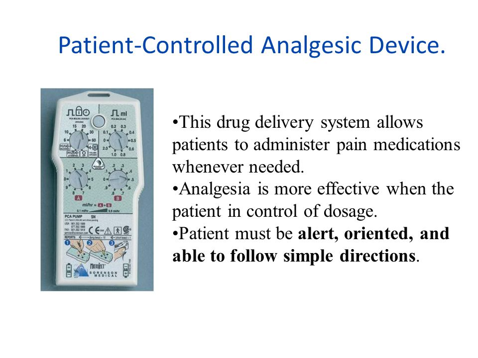 Patient-Controlled Analgesic Device.
