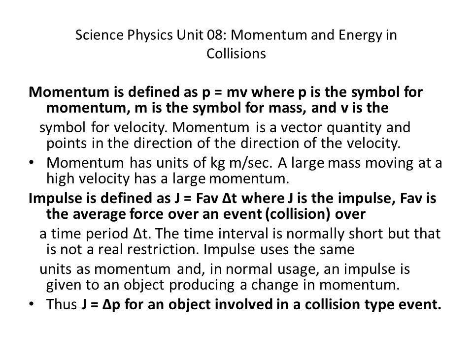 Science Physics Unit 08: Momentum and Energy in Collisions