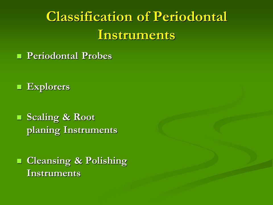 Classification of Periodontal Instruments