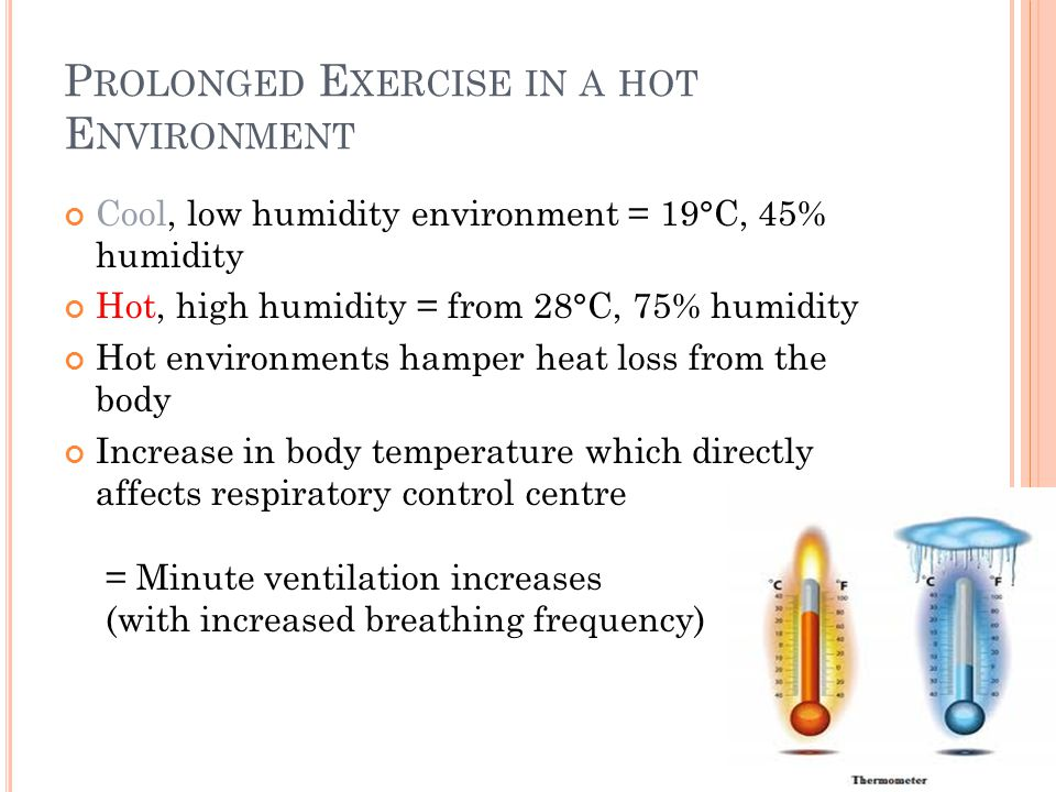 Prolonged Exercise in a hot Environment