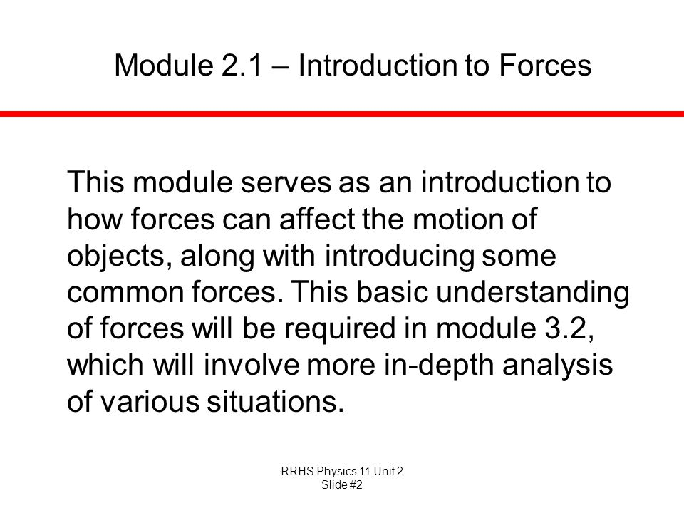 Module 2.1 – Introduction to Forces