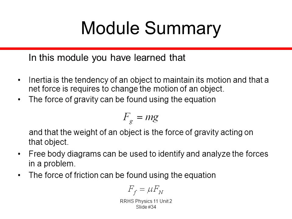 Module Summary In this module you have learned that