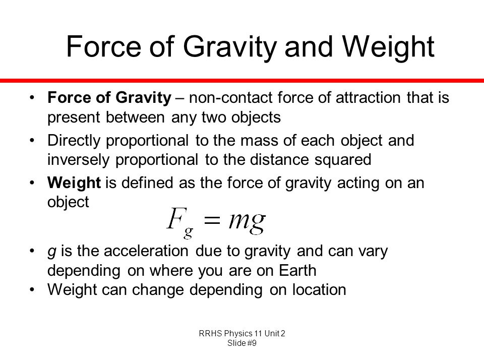 Force of Gravity and Weight