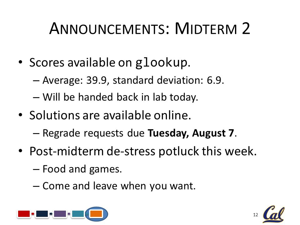Announcements: Midterm 2