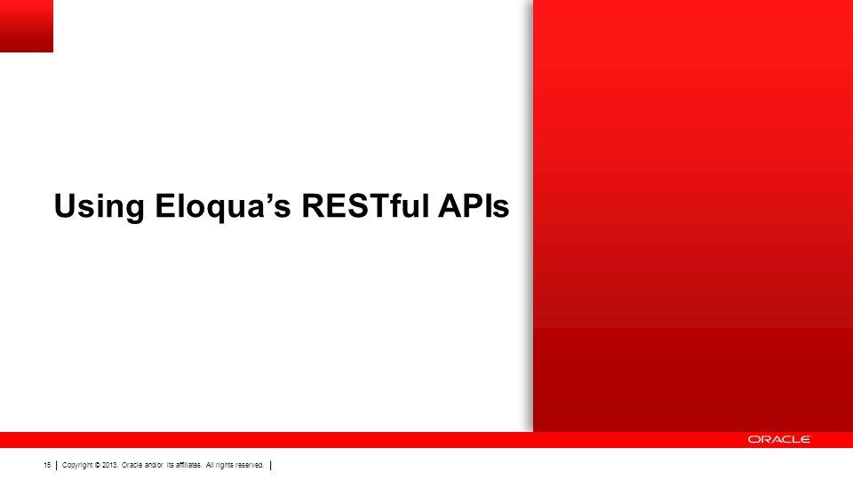 Using Eloqua's RESTful APIs
