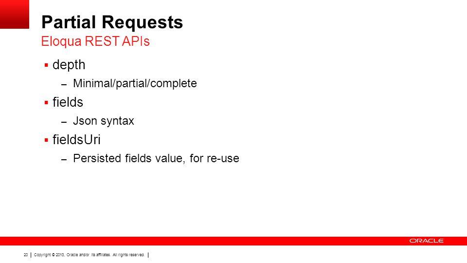 Partial Requests Eloqua REST APIs depth fields fieldsUri