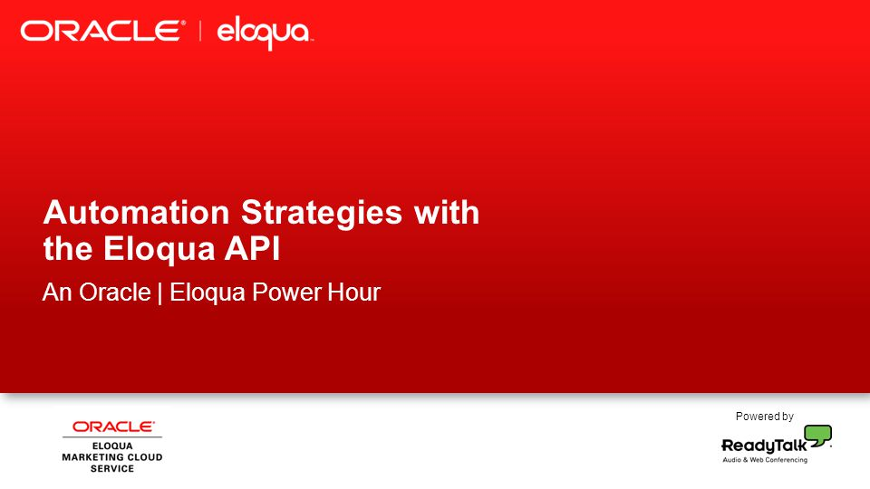 Automation Strategies with the Eloqua API