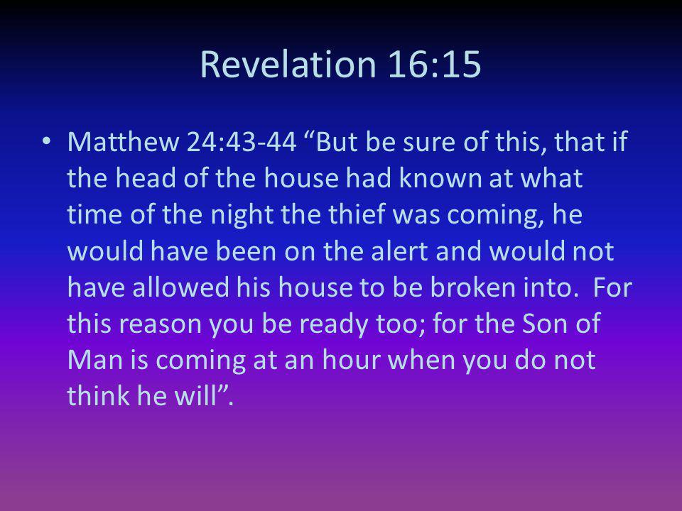 Revelation 16:15