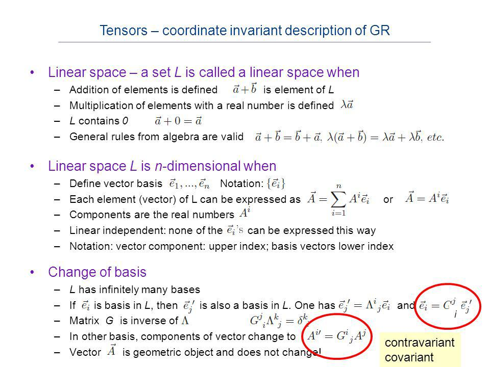 Tensors – coordinate invariant description of GR
