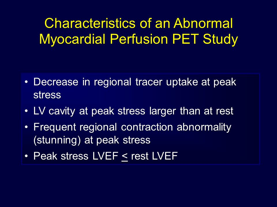 Characteristics of an Abnormal Myocardial Perfusion PET Study