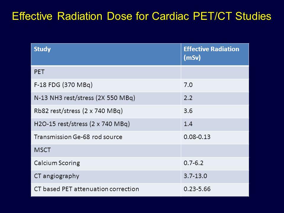 Effective Radiation Dose for Cardiac PET/CT Studies
