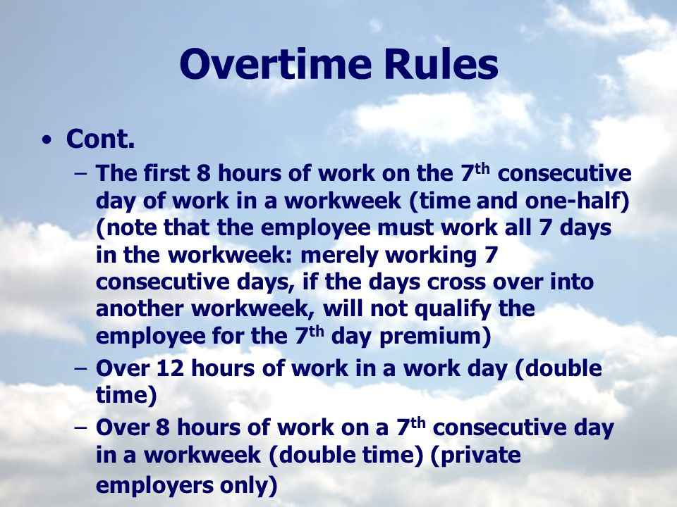 Overtime Rules Cont.
