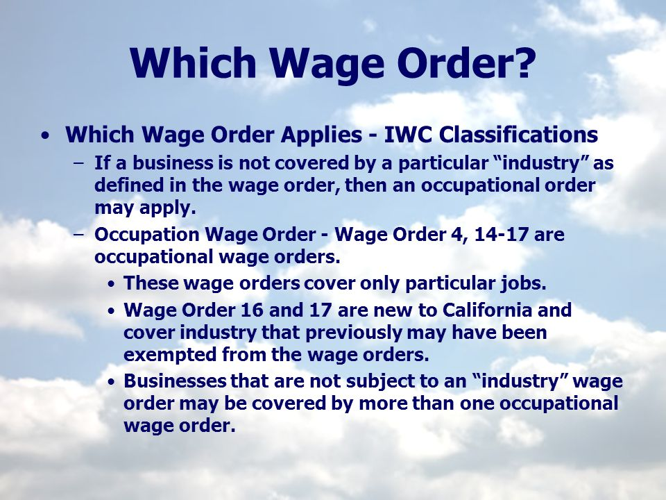 Which Wage Order Which Wage Order Applies - IWC Classifications
