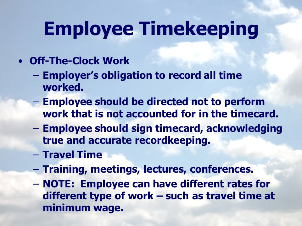 Employee Timekeeping Off-The-Clock Work