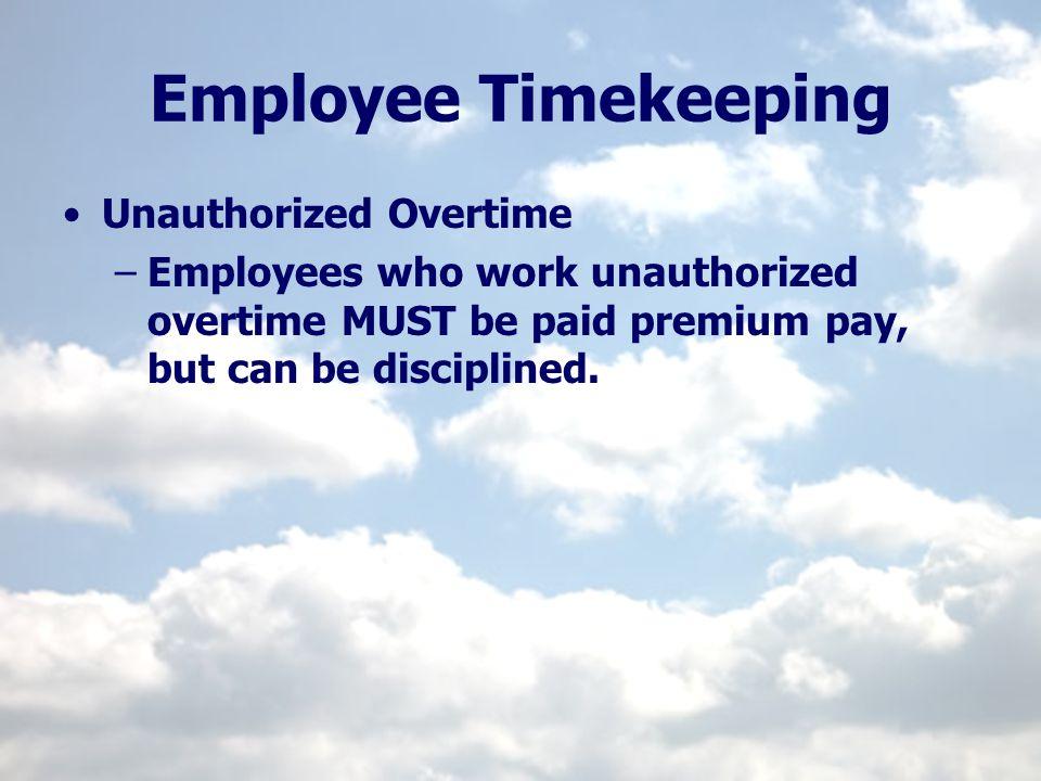 Employee Timekeeping Unauthorized Overtime