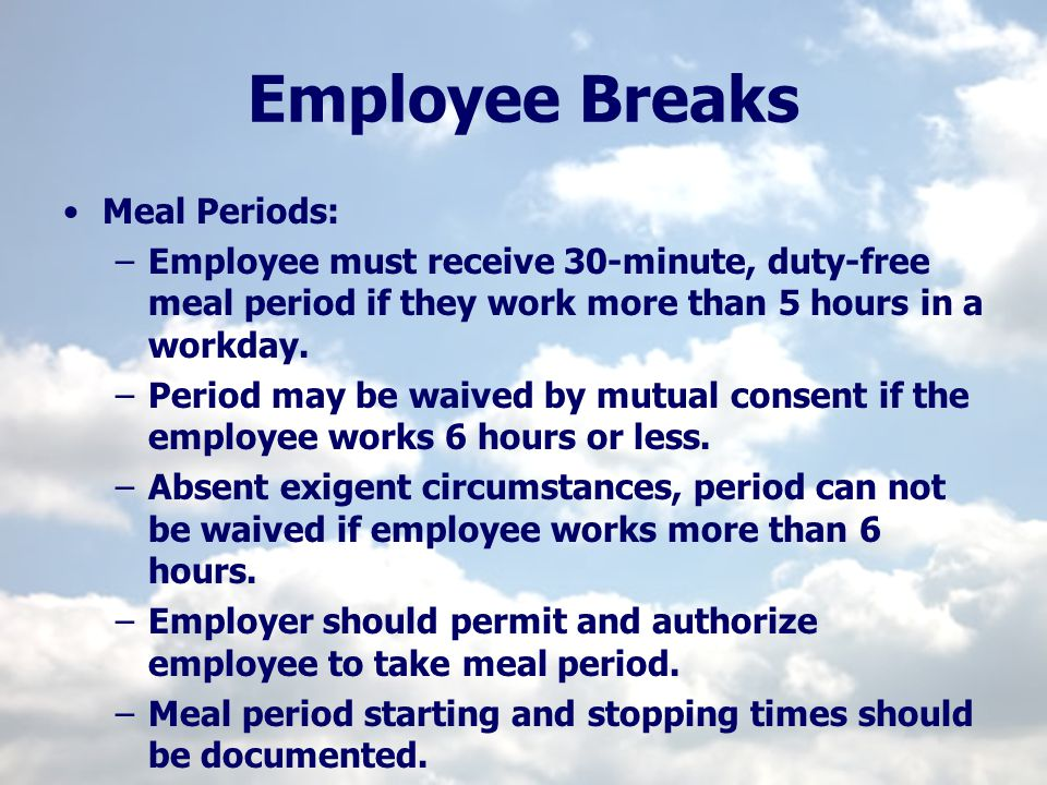 Employee Breaks Meal Periods: