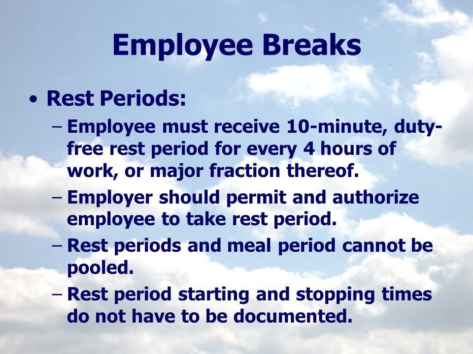 Employee Breaks Rest Periods: