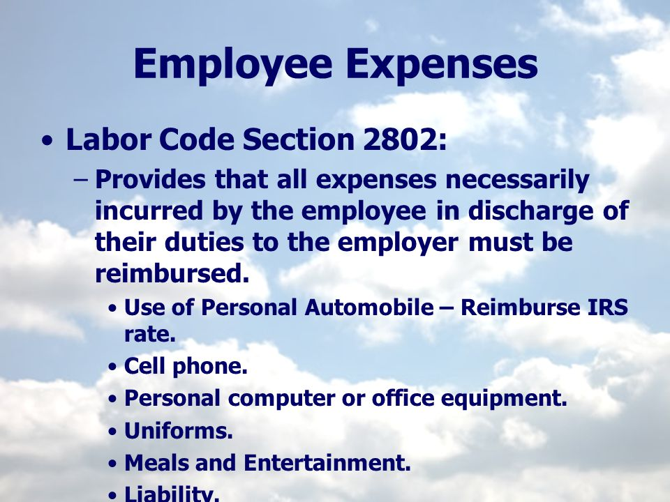 Employee Expenses Labor Code Section 2802: