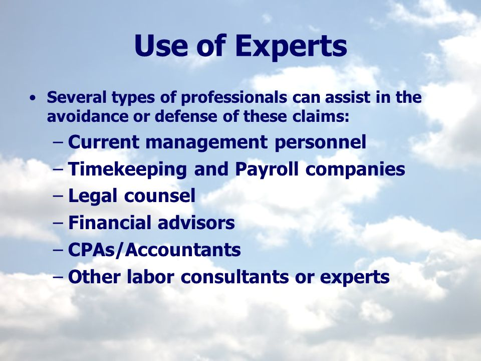 Use of Experts Current management personnel