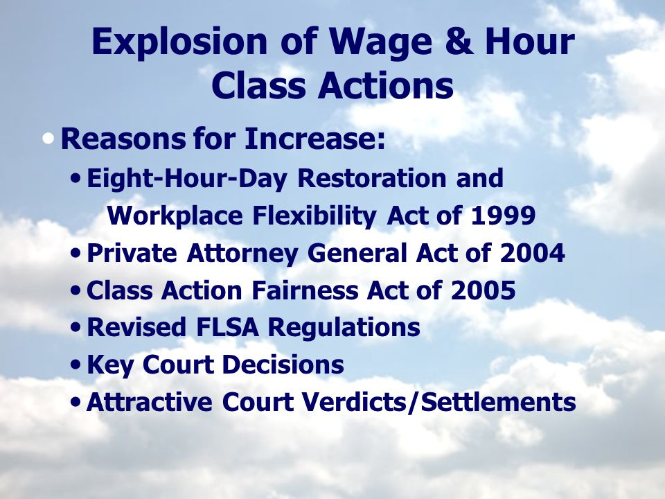 Explosion of Wage & Hour Class Actions