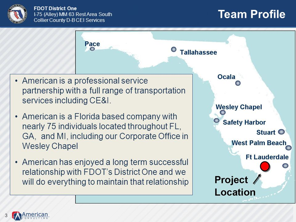 Team Profile American is a professional service partnership with a full range of transportation services including CE&I.