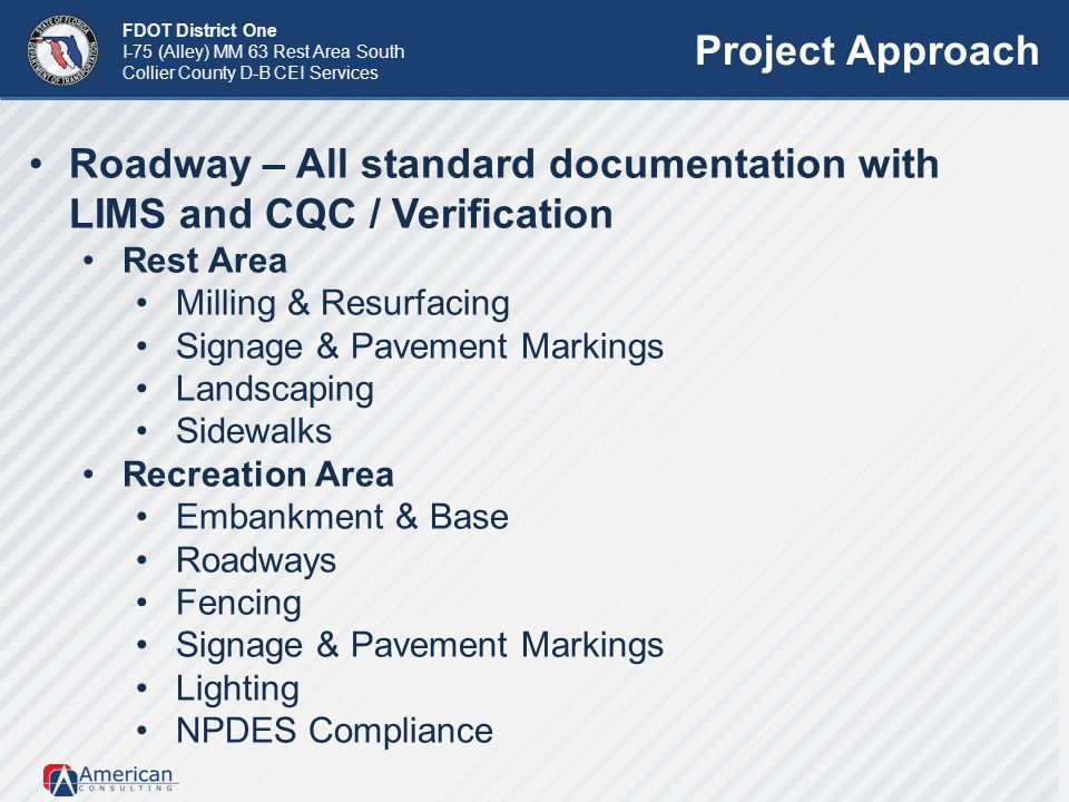 Roadway – All standard documentation with LIMS and CQC / Verification