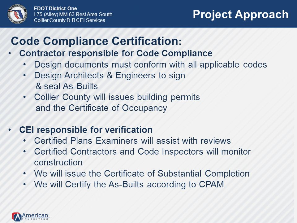 Project Approach Code Compliance Certification: