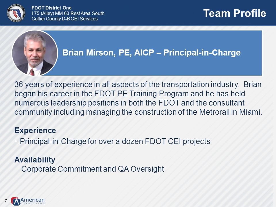 Team Profile Brian Mirson, PE, AICP – Principal-in-Charge