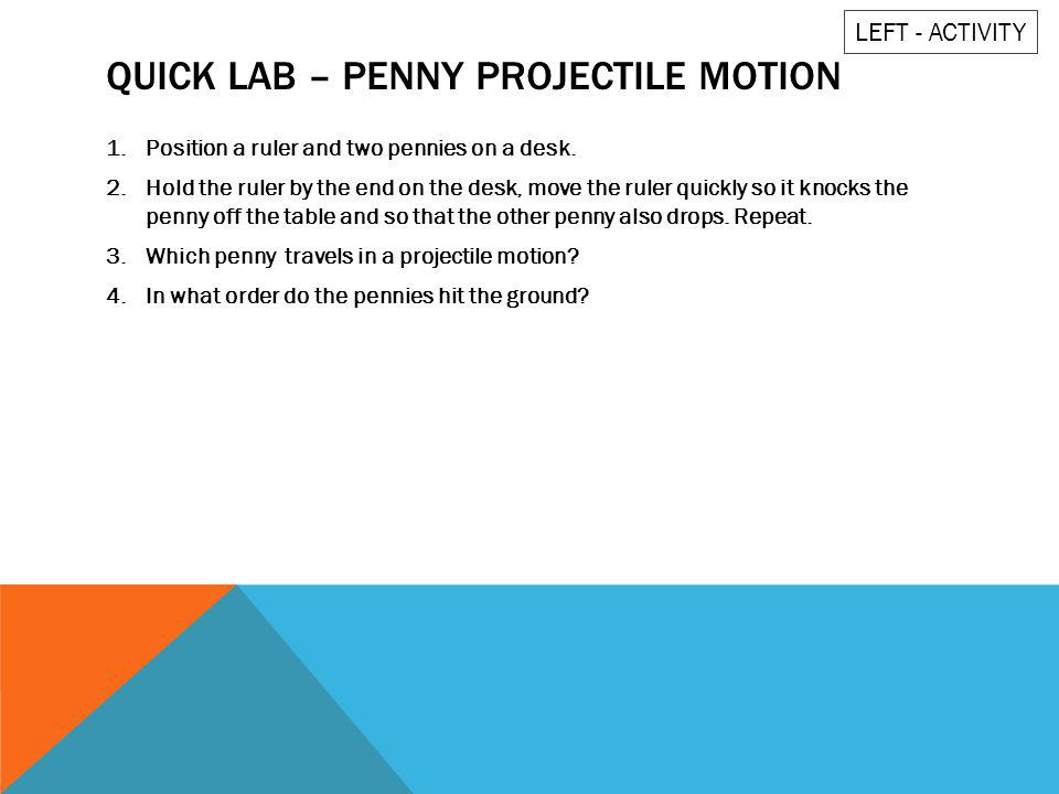 Quick lab – penny projectile motion