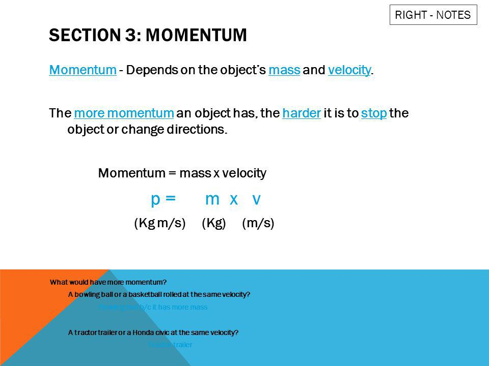 Section 3: Momentum p = m x v