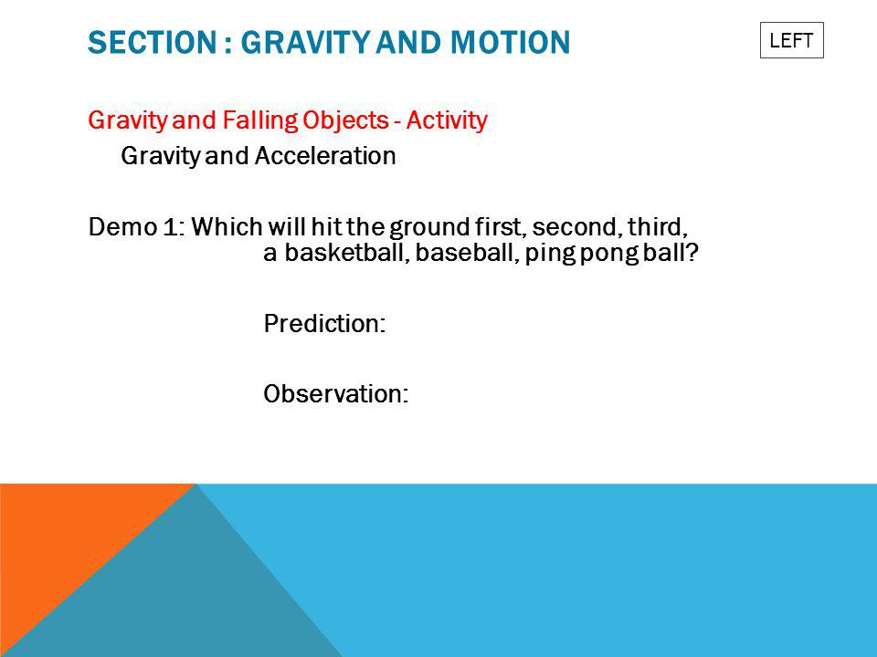 Section : Gravity and Motion