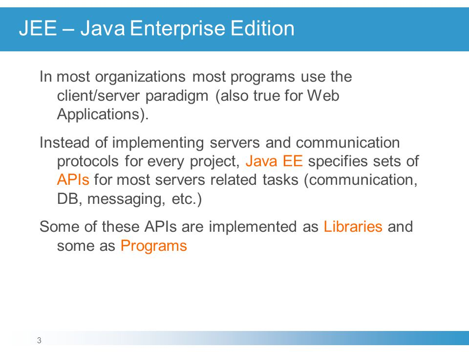 JEE – Java Enterprise Edition