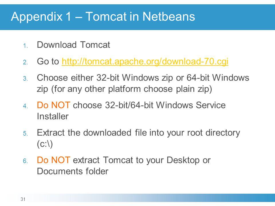 Appendix 1 – Tomcat in Netbeans