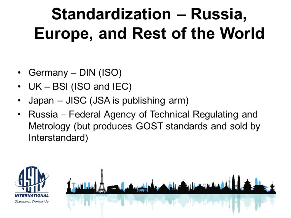 Standardization – Russia, Europe, and Rest of the World